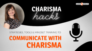 Communicate with charisma